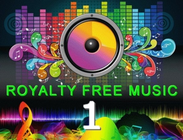 ROYALTY FREE MUSIC 1